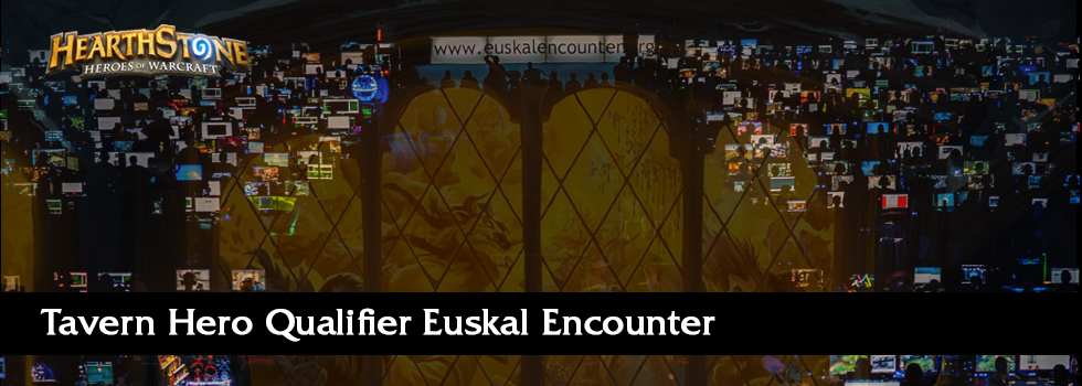 Tavern Hero Qualifier Euskal Encounter